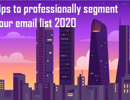 Tips to Professionally Segment Your Email List 2020