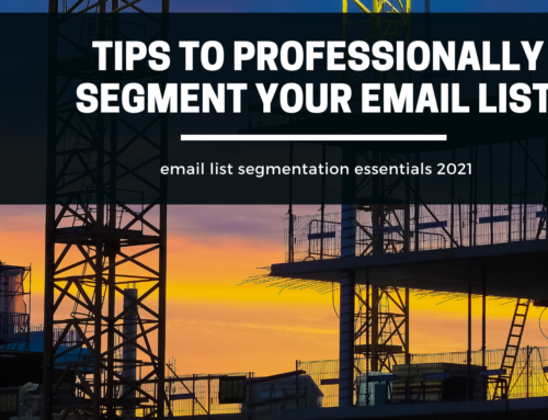 Tips to Professionally Segment Your Email List